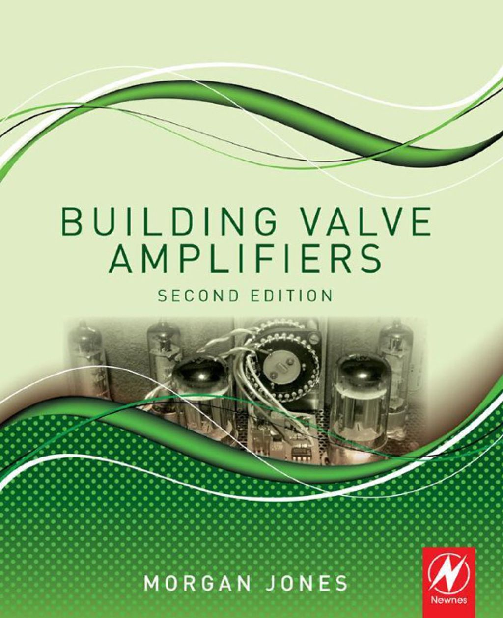 Building Valve Amplifiers (2nd Ed.)